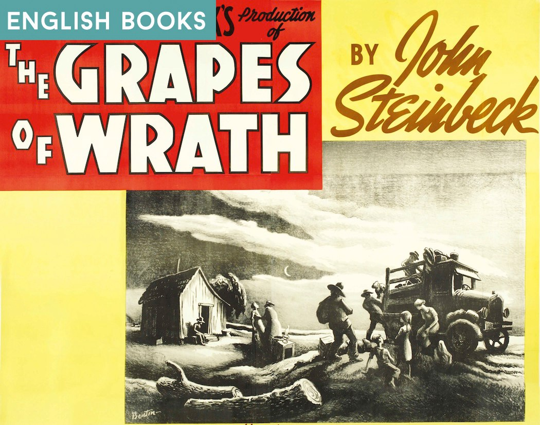 John Steinbeck — The Grapes Of Wrath