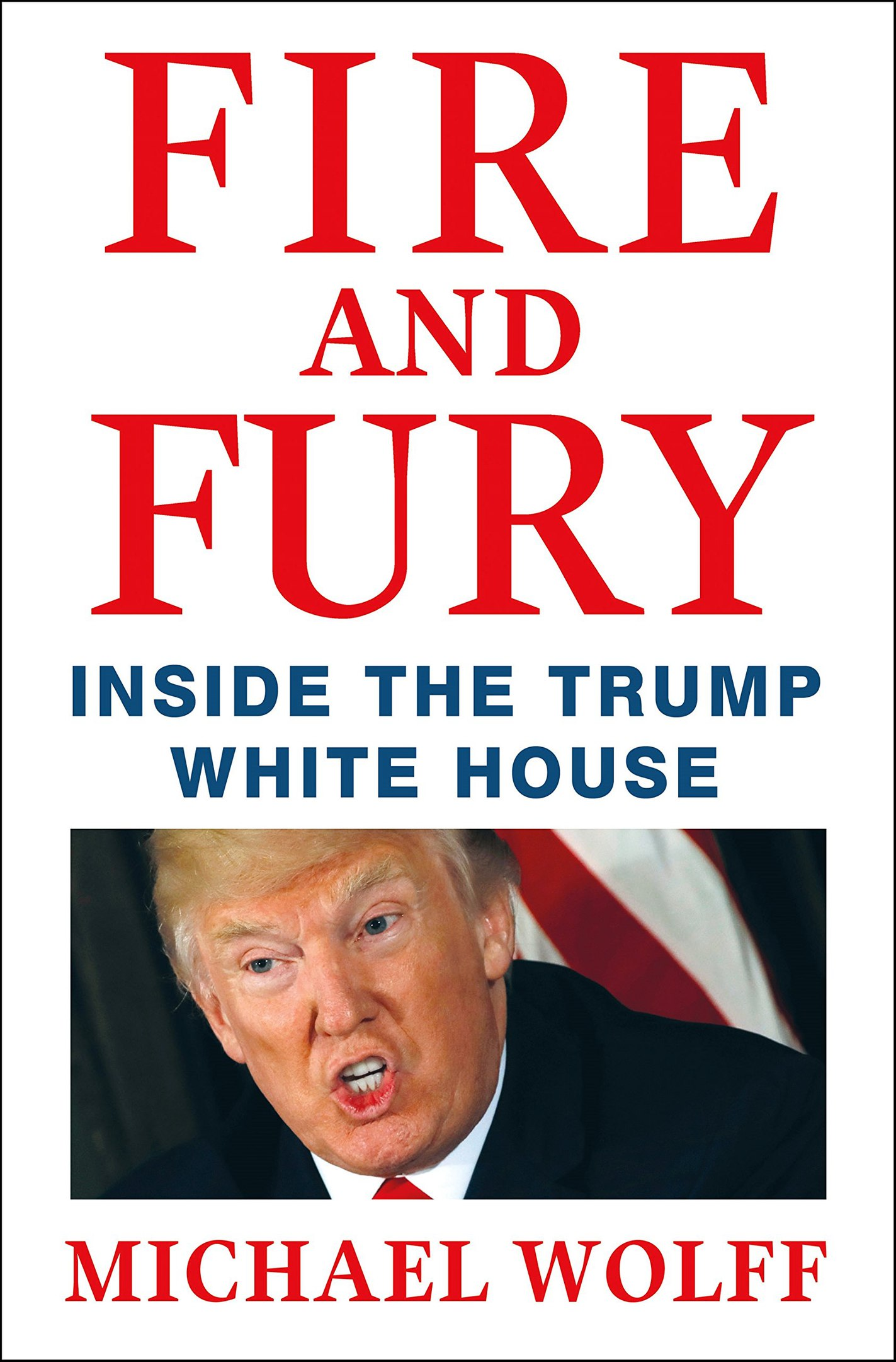 Michael Wolff – Fire And Fury