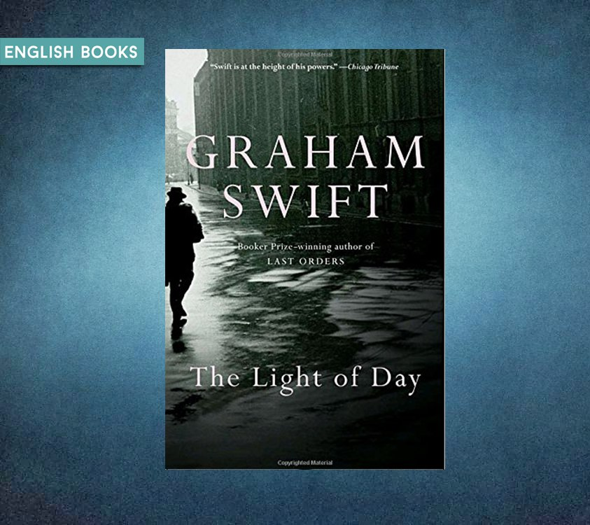 Graham Swift — The Light Of Day