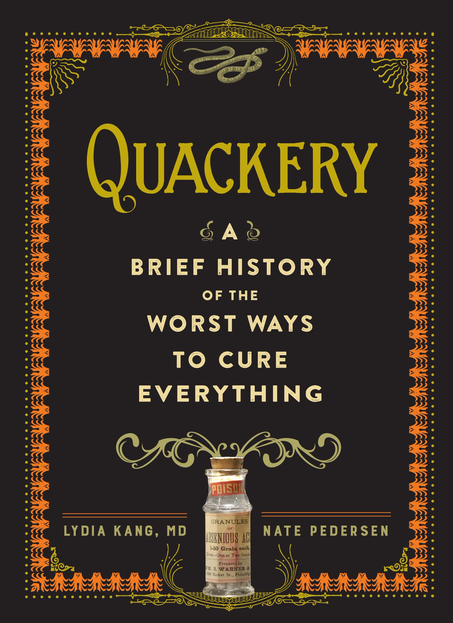 Lydia Kang, Nate Pedersen – Quackery A Brief History Of The Worst Ways To Cure Everything