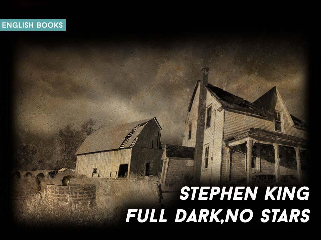 Stephen King — Full Dark, No Stars