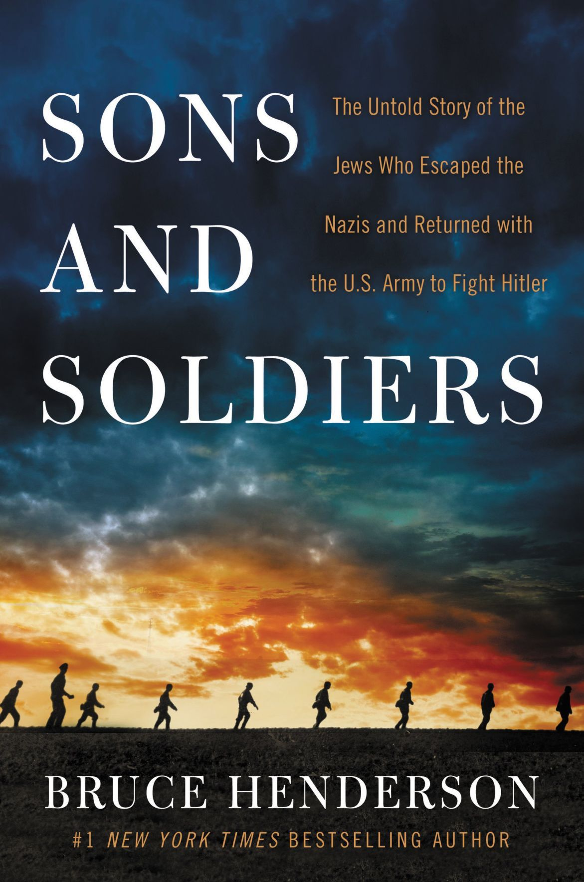 Bruce Henderson – Sons And Soldiers
