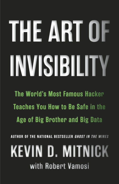 Kevin Mitnick – The Art Of Invisibility