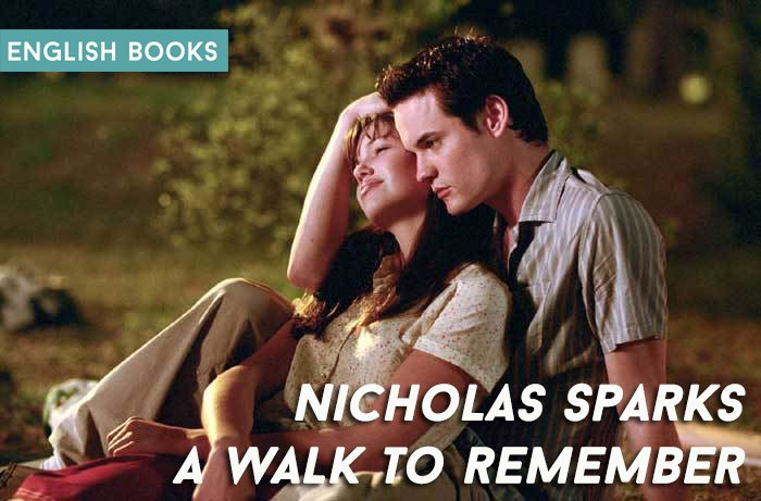 Nicholas Sparks — A Walk To Remember