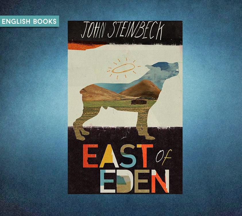 John Steinbeck — East Of Eden