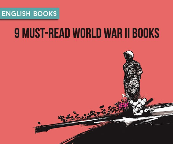 9 Must-Read World War II Books