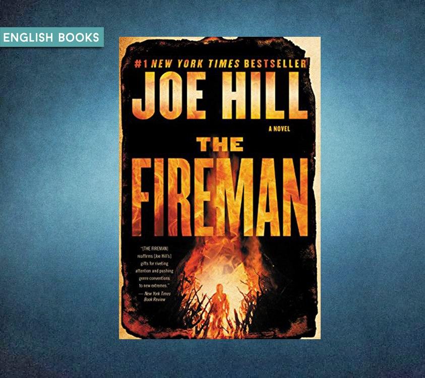 Joe Hill — The Fireman
