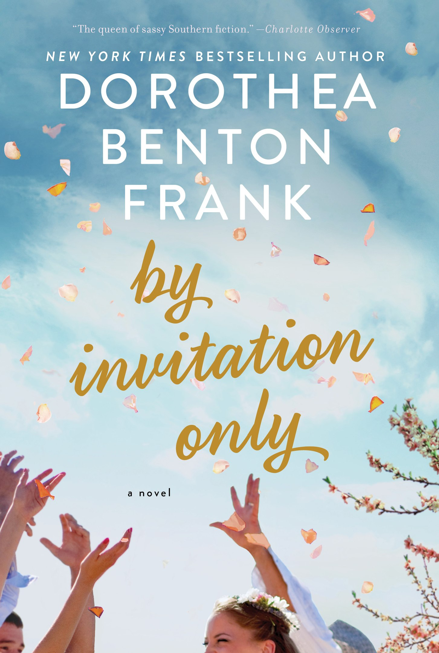 Dorothea Benton Frank – By Invitation Only