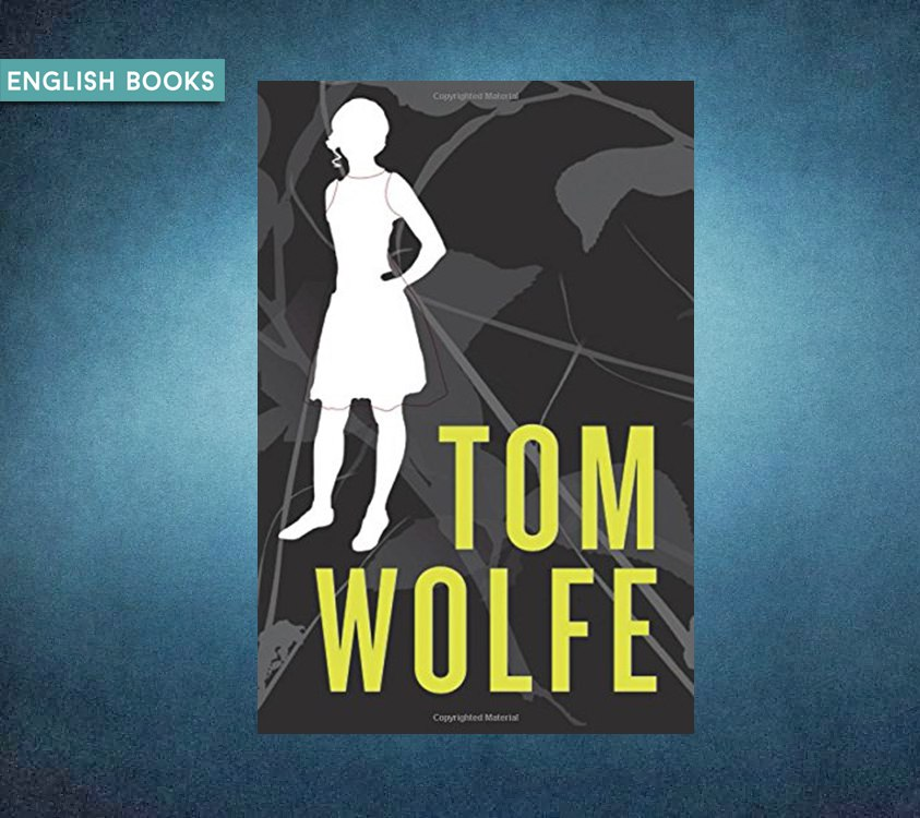 Tom Wolfe — I Am Charlotte Simmons