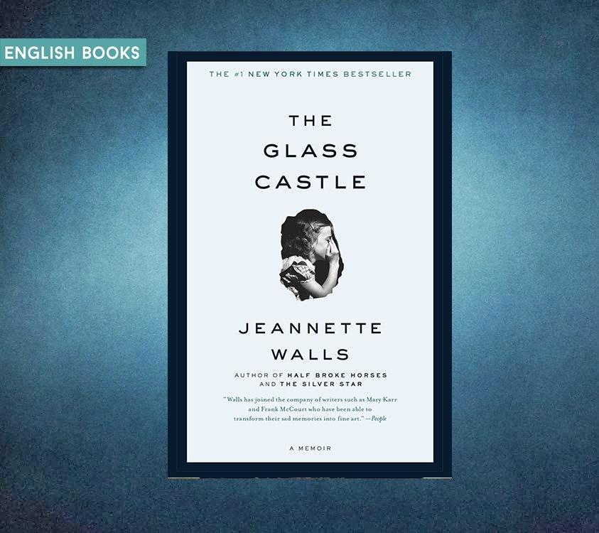 Jeannette Walls — The Glass Castle