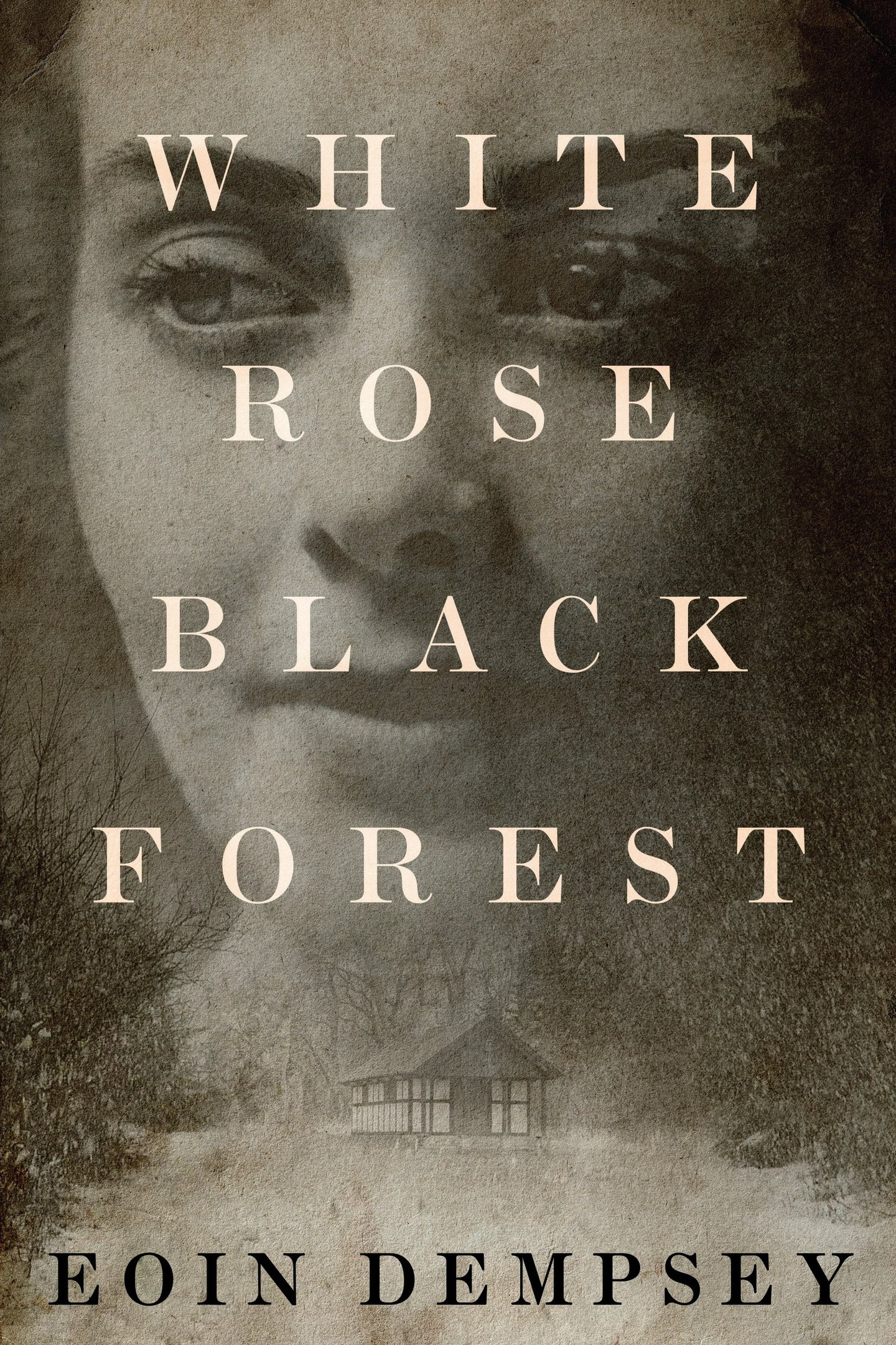 Eoin Dempsey – White Rose, Black Forest
