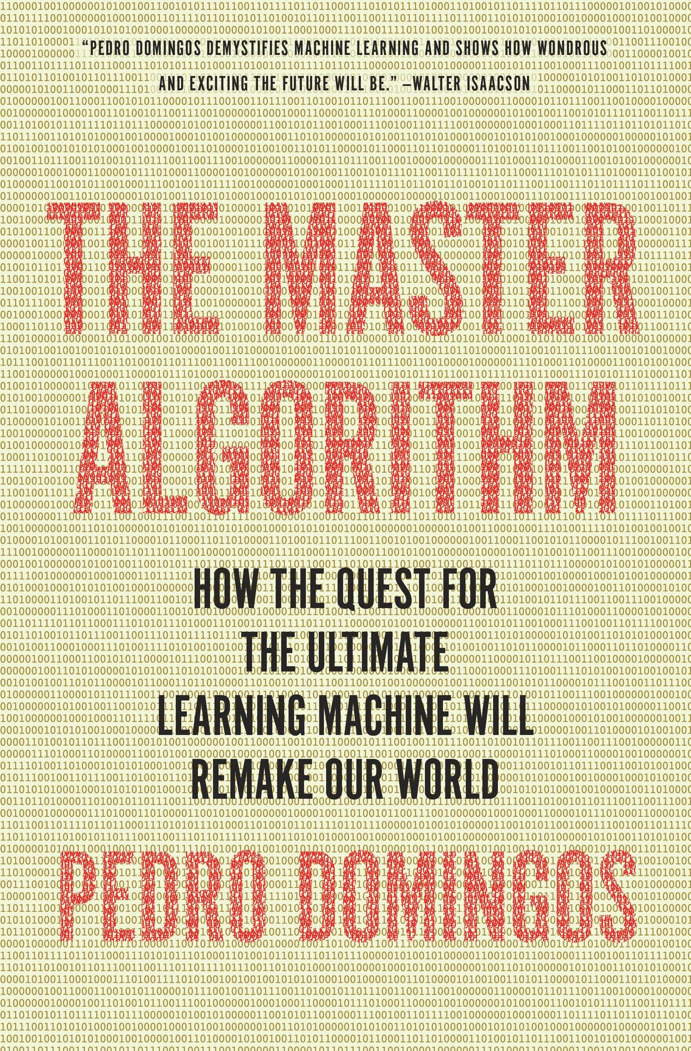 Pedro Domingos – The Master Algorithm