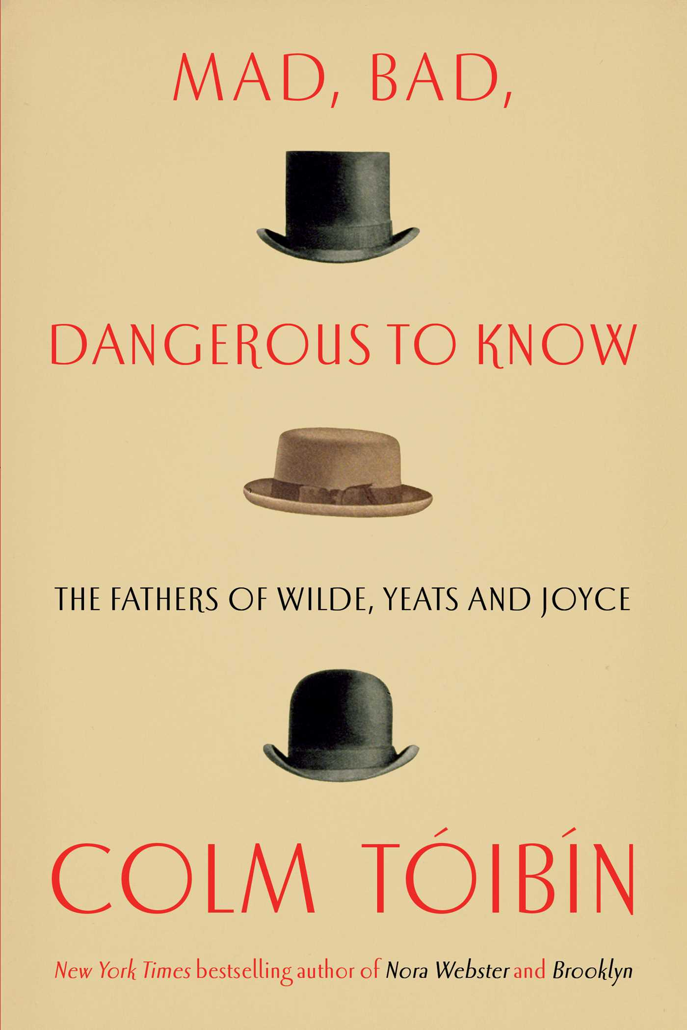 Colm Toibin – Mad, Bad, Dangerous To Know