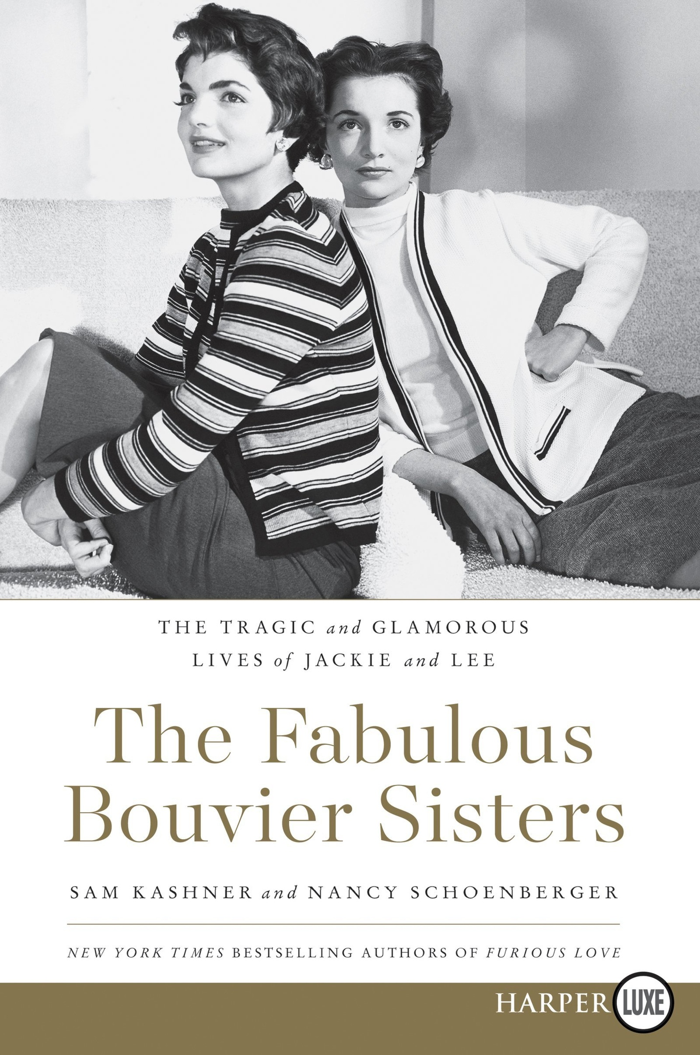 Sam Kashner, Nancy Schoenberger – The Fabulous Bouvier Sisters