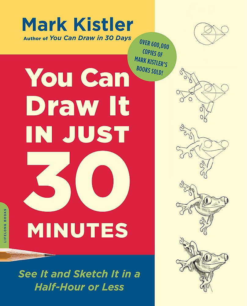 Mark Kistler – You Can Draw It In Just 30 Minutes