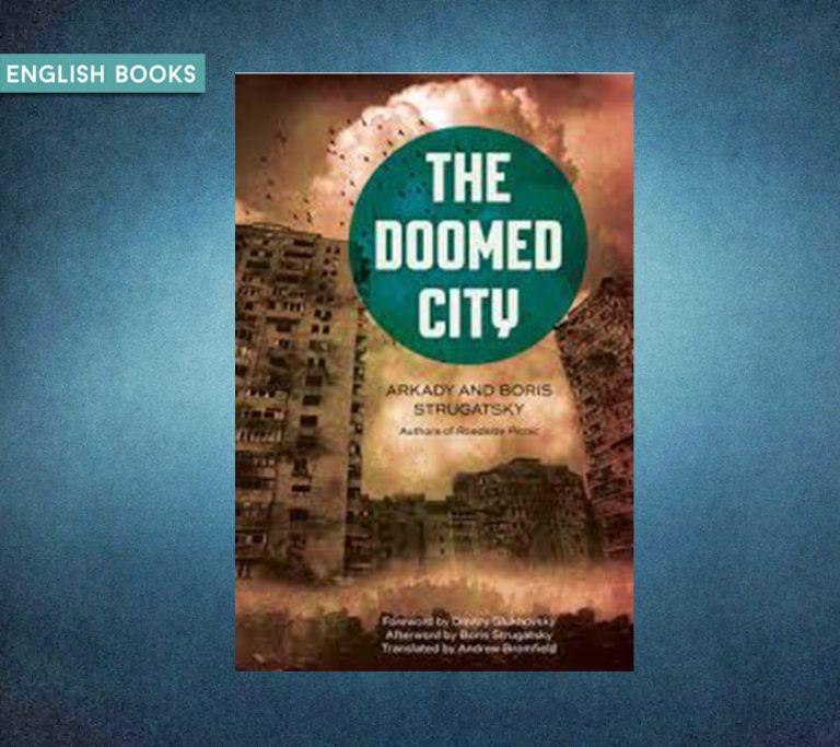 Arkady Strugatsky — The Doomed City