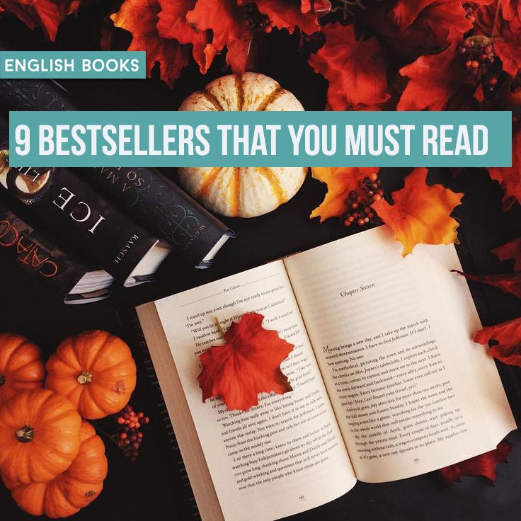 9 Bestsellers That You Must Read