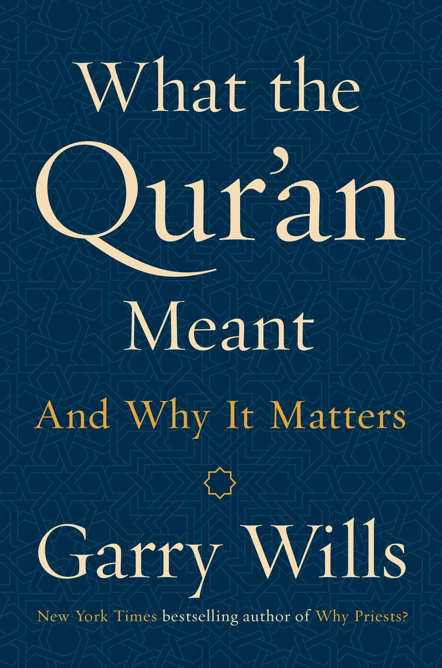Garry Wills – What The Qur'an Meant And Why It Matters