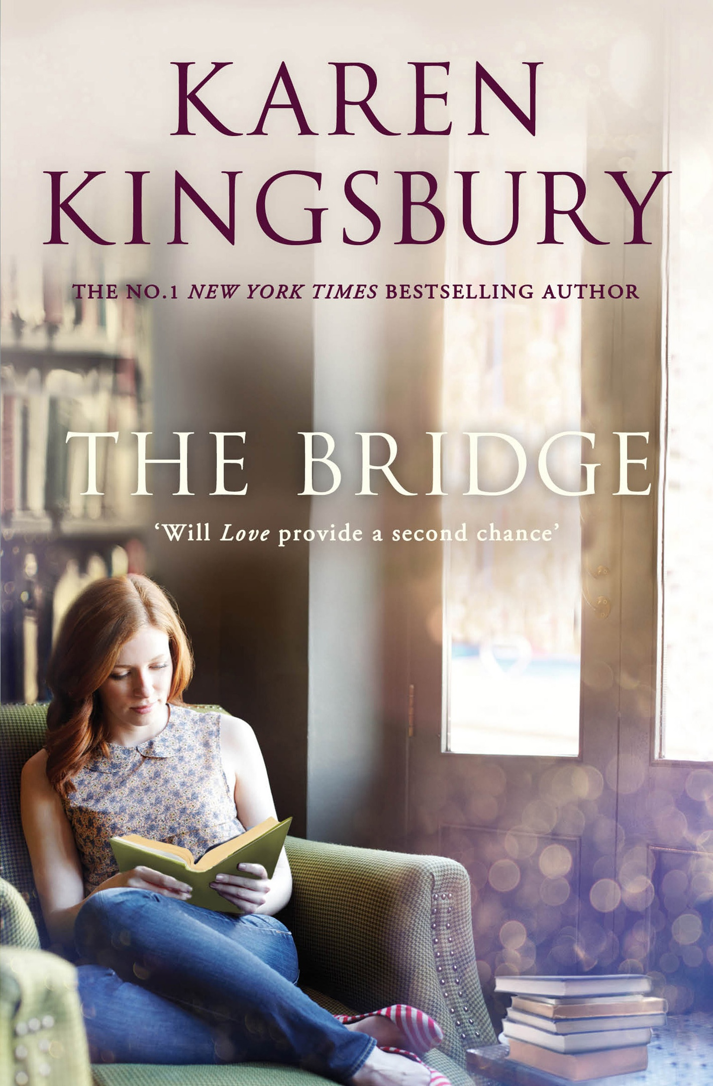Karen Kingsbury – The Bridge