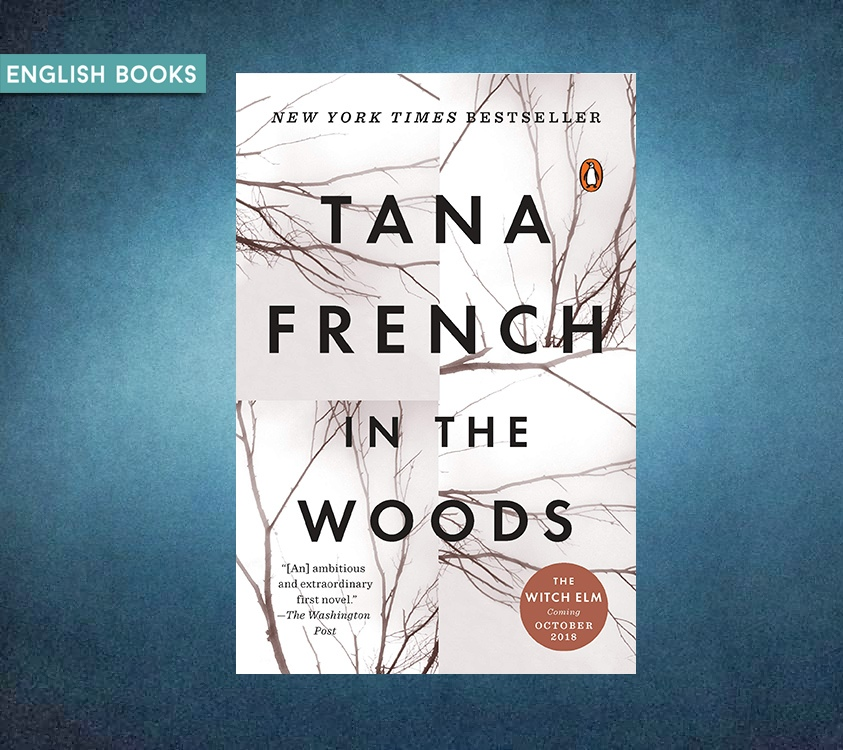 Tana French — In The Woods