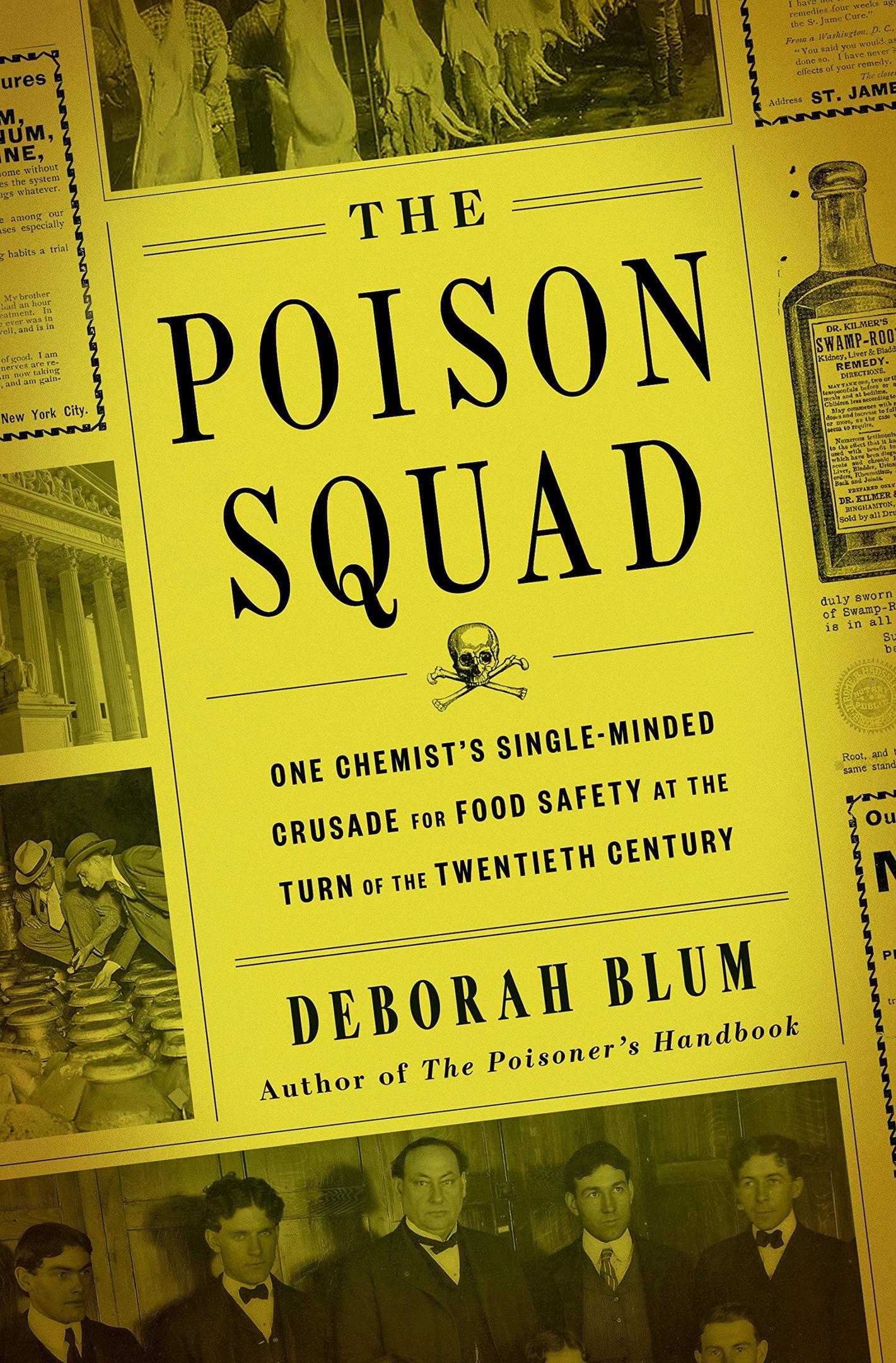 Deborah Blum – The Poison Squad