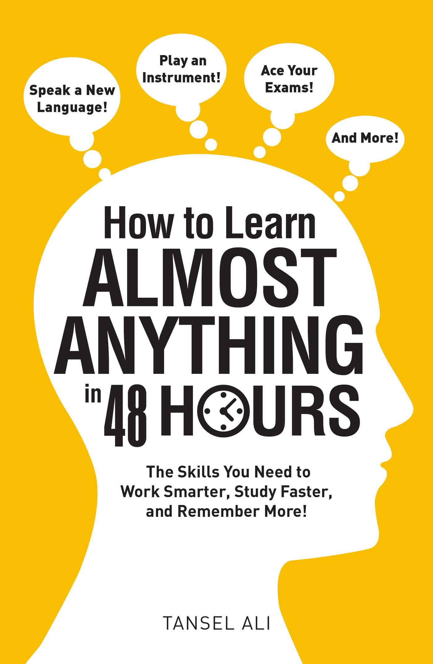 Tansel Ali – How To Learn Almost Anything In 48 Hours