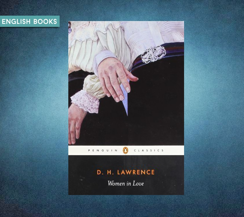 David Herbert Richard Lawrence — Women In Love