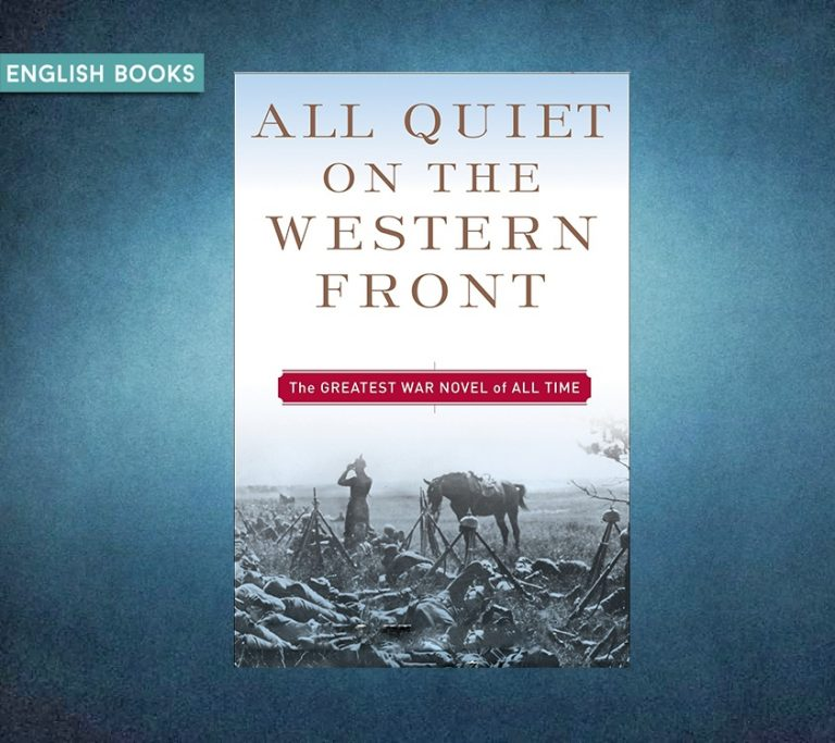 Erich Maria Remarque — All Quiet On The Western Front