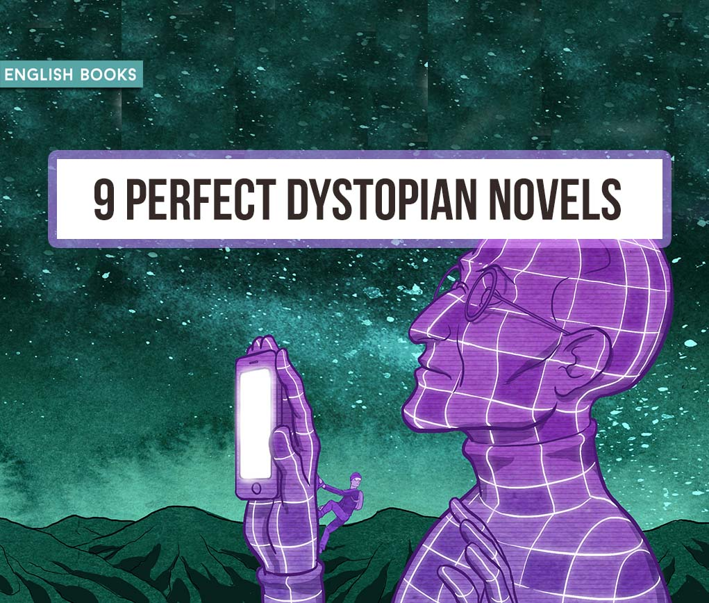 9 Perfect Dystopian Novels