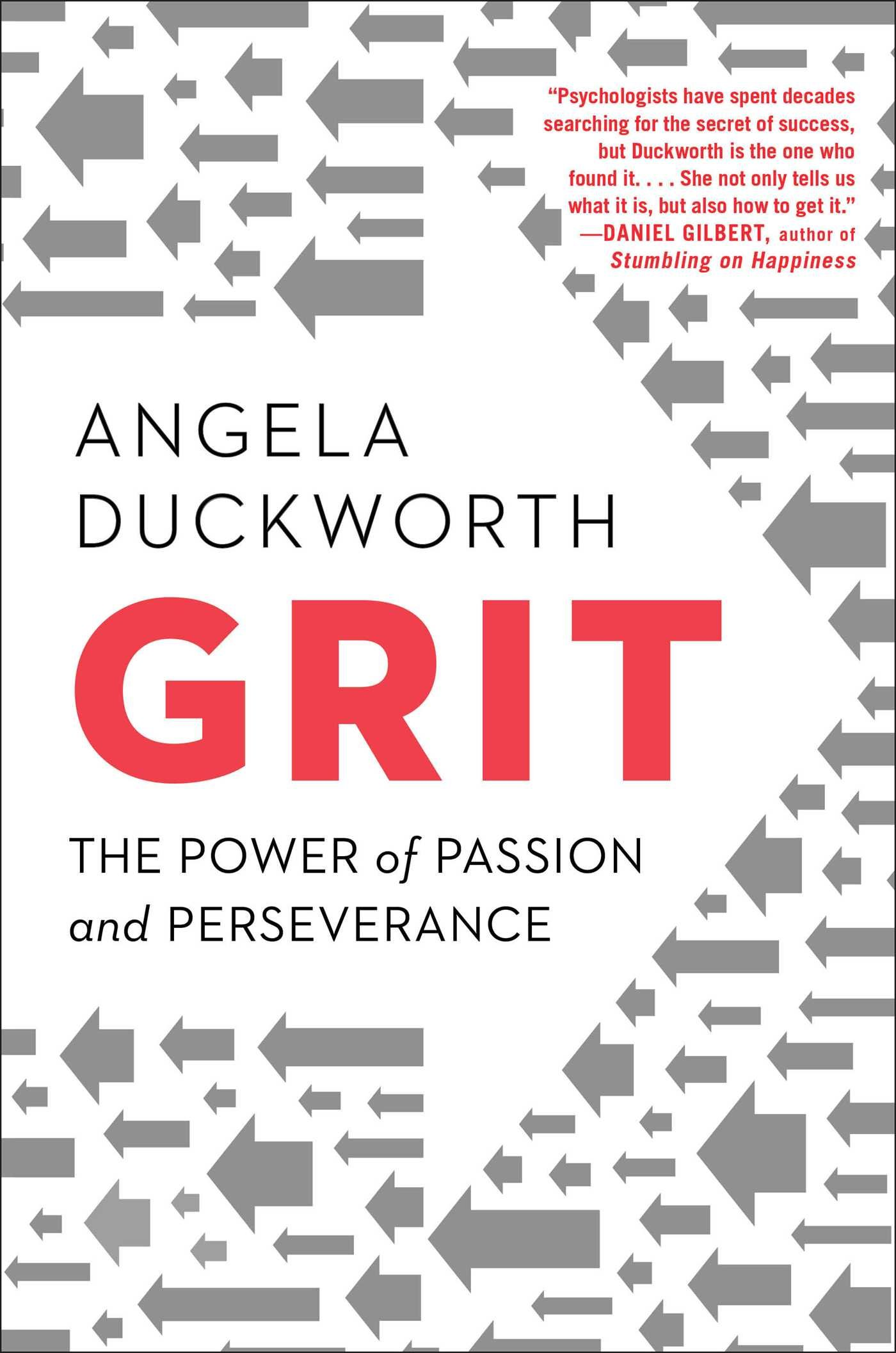 Angela Duckworth – Grit The Power Of Passion And Perseverance