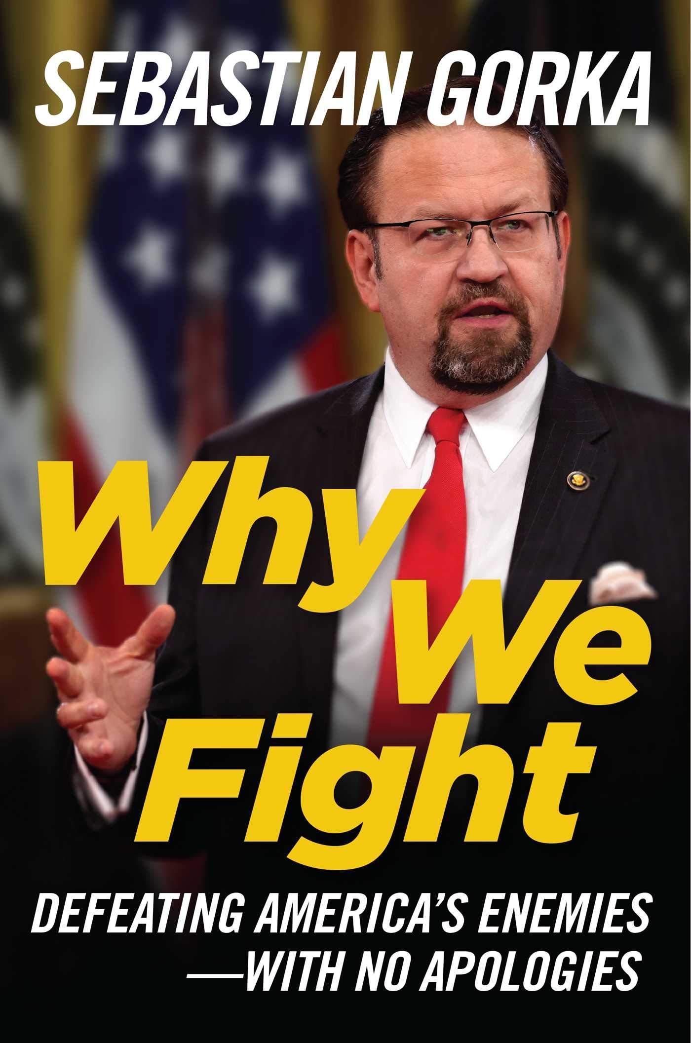 Sebastian Gorka – Why We Fight