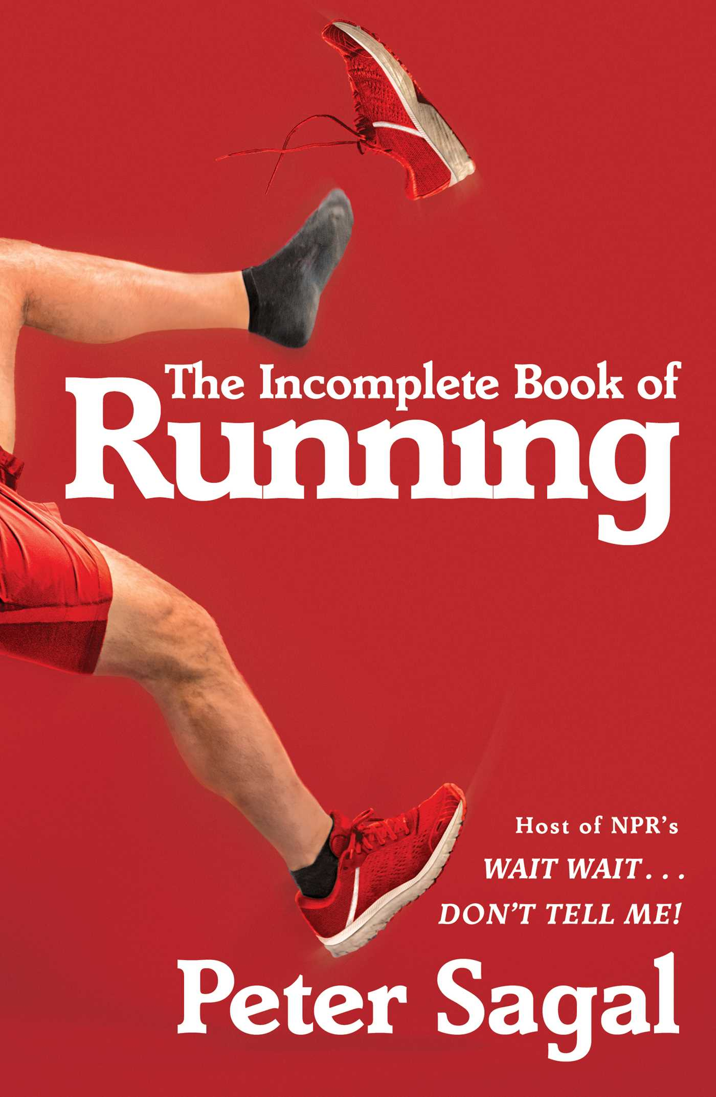 Peter Sagal – The Incomplete Book Of Running