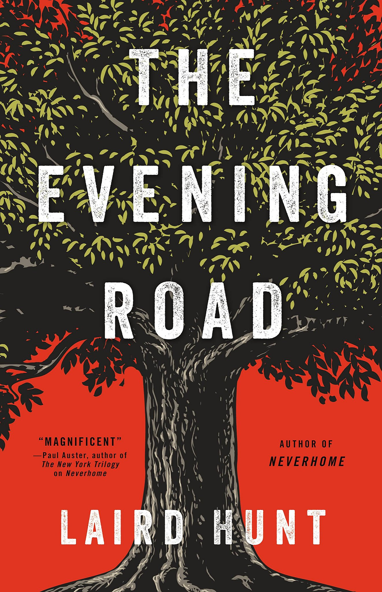 Laird Hunt – The Evening Road