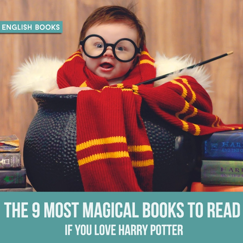 The 9 Most Magical Books To Read If You Love Harry Potter