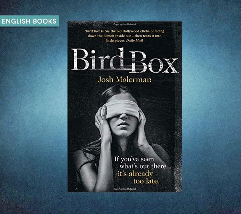 Josh Malerman — Bird Box