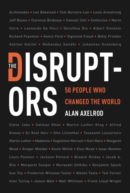 Alan Axelrod – The Disruptors