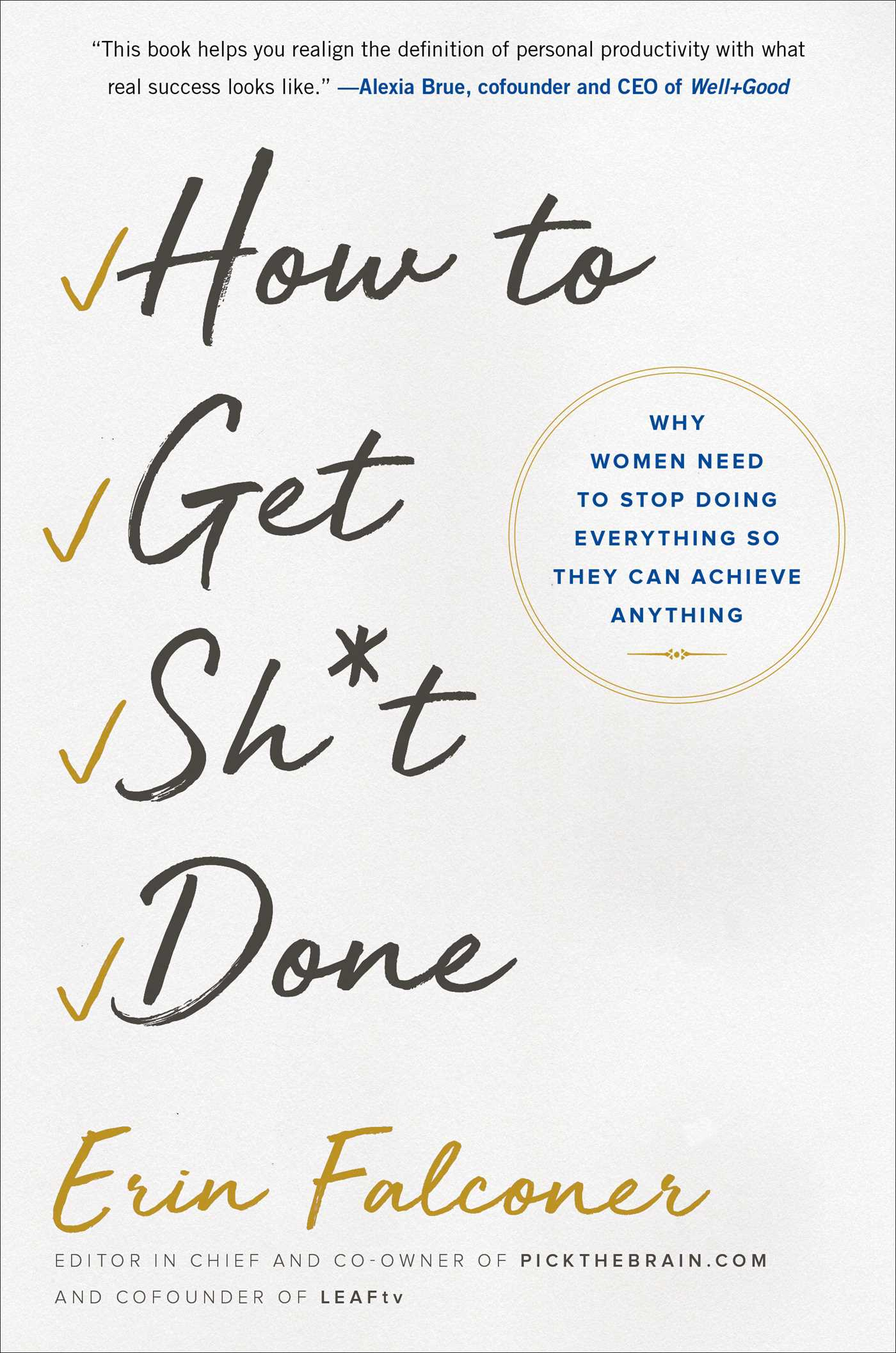 Erin Falconer – How To Get Sh*t Done