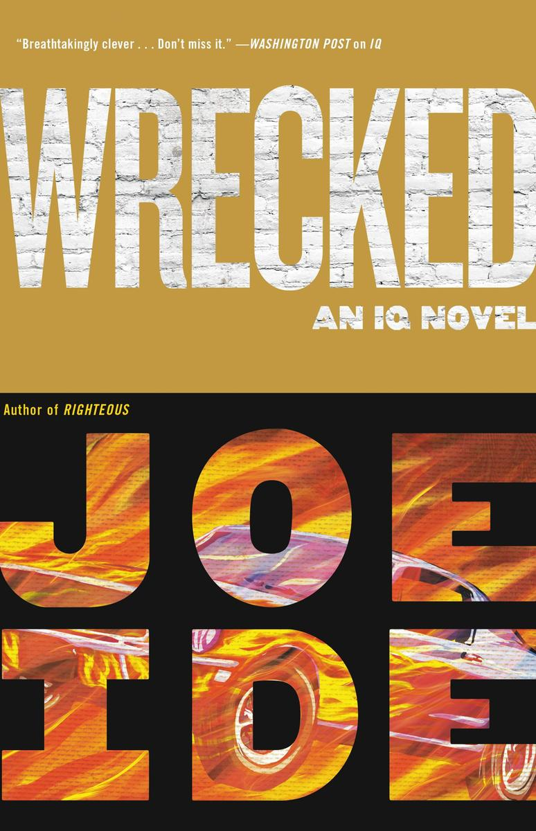 Joe Ide – Wrecked