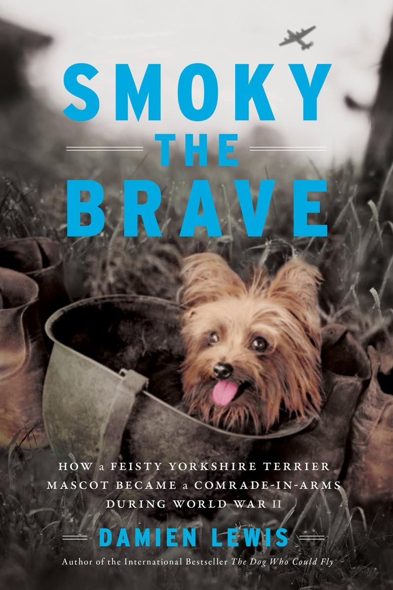 Damien Lewis – Smoky The Brave