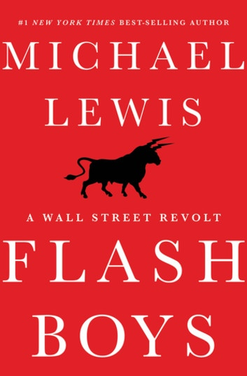 Michael Lewis – Flash Boys