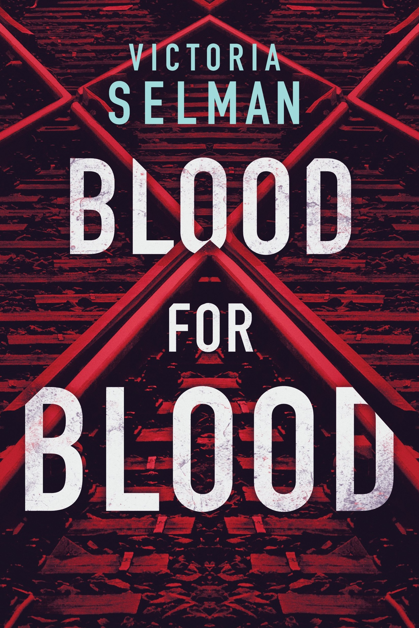 Victoria Selman – Blood For Blood (Book 1)