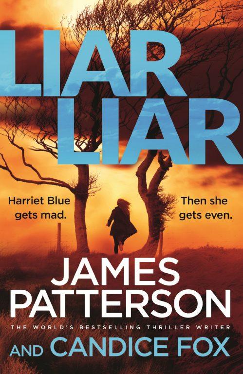James Patterson, Candice Fox – Liar Liar