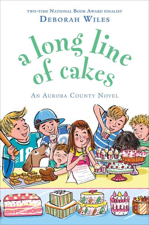 Deborah Wiles – A Long Line Of Cakes
