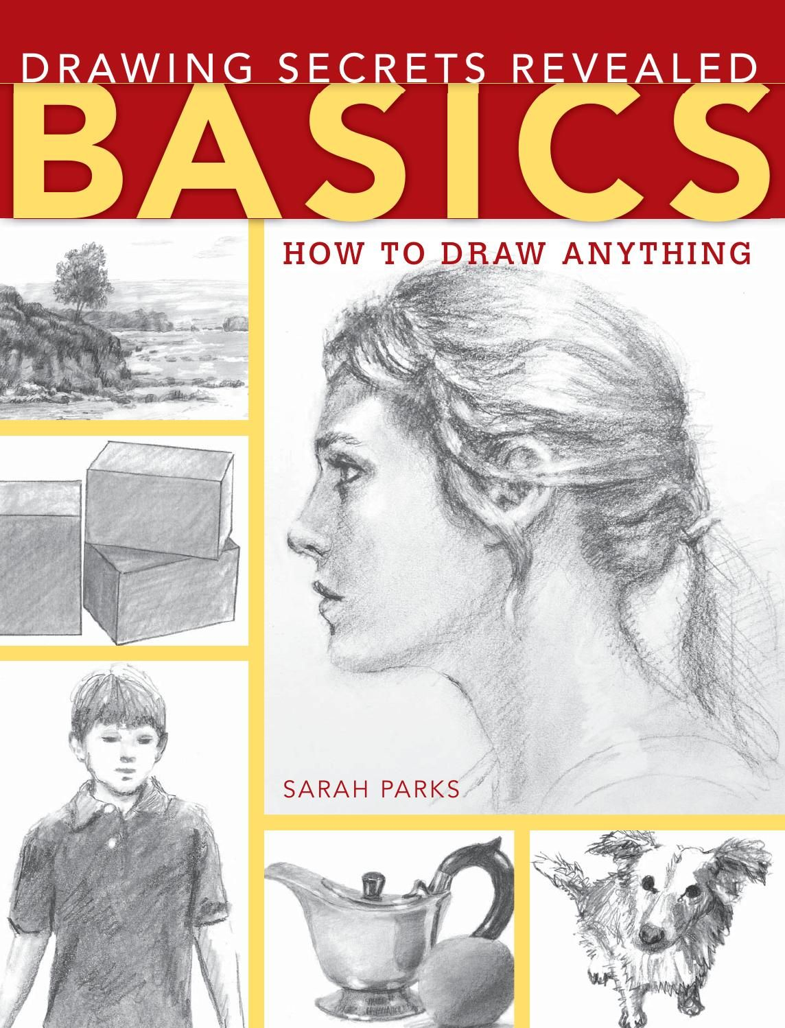 Sarah Parks – Drawing Secrets Revealed – Basics