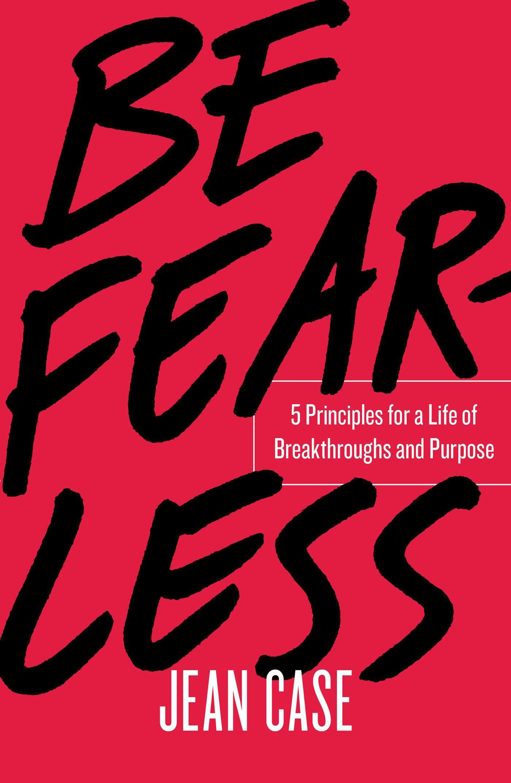 Jean Case – Be Fearless
