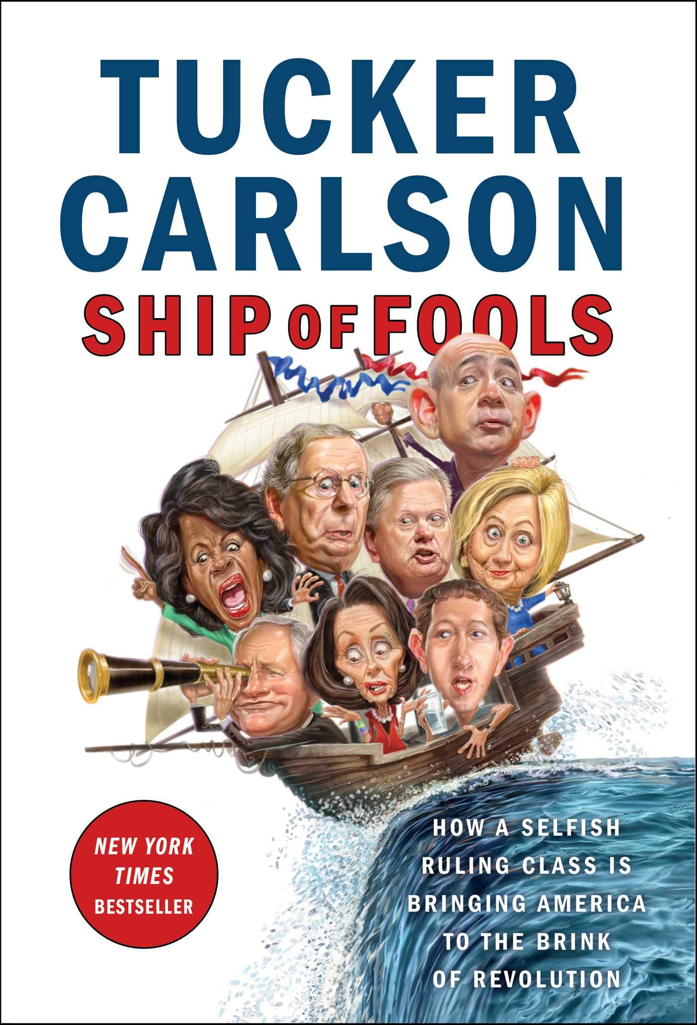 Tucker Carlson – Ship Of Fools