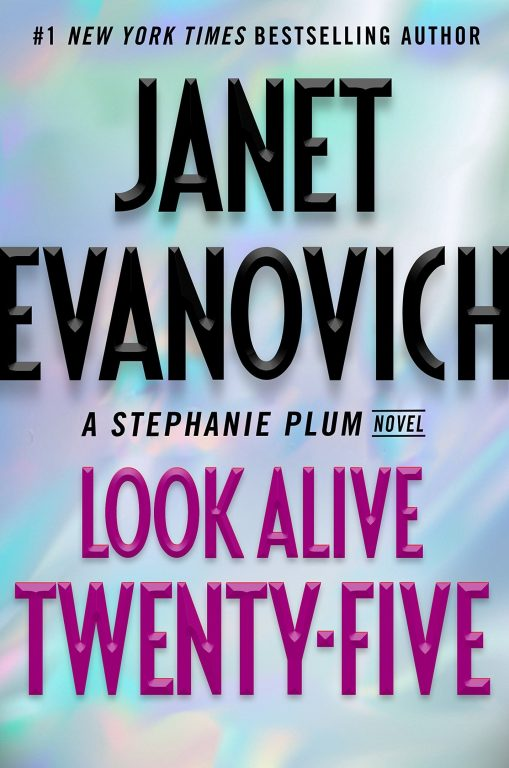 Janet Evanovich – Look Alive Twenty-Five