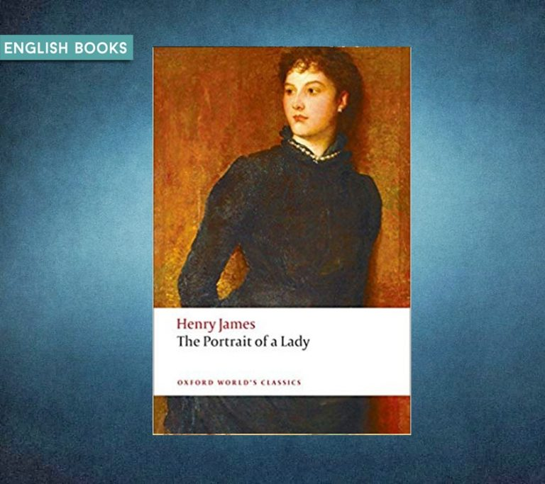 Henry James — The Portrait Of A Lady
