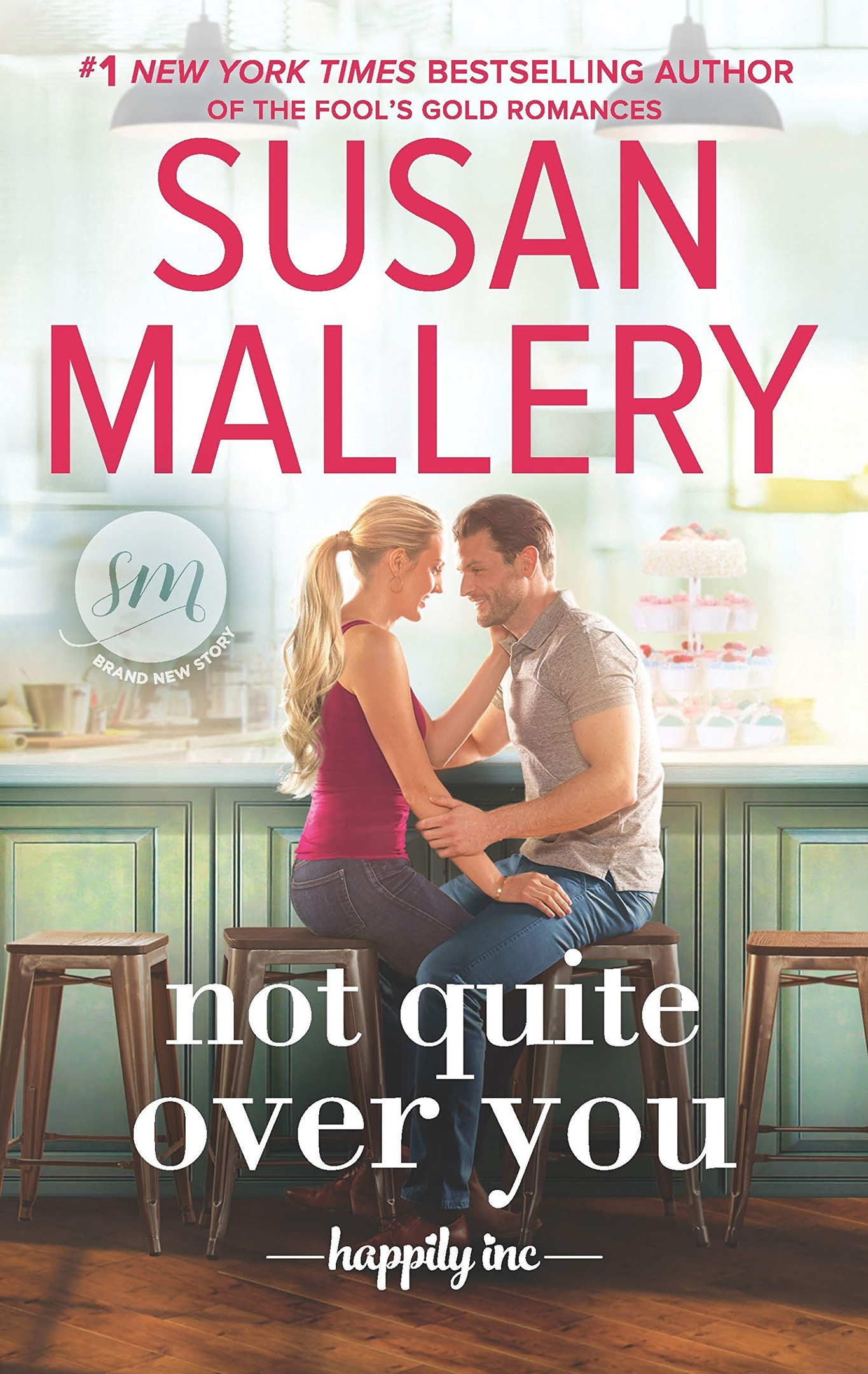 Susan Mallery – Not Quite Over You