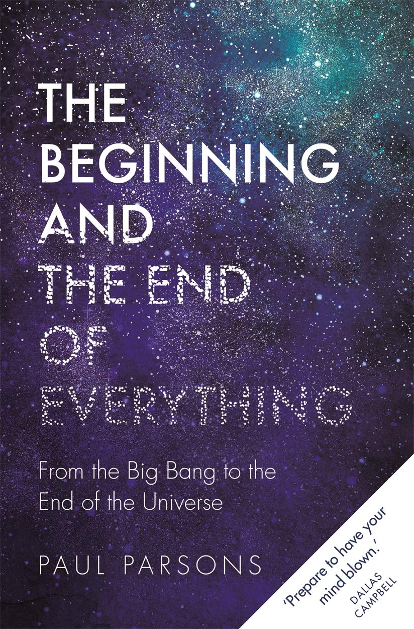 Paul Parsons – The Beginning And The End Of Everything